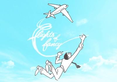 """""""Flights of Fancy"""" Comedy"""